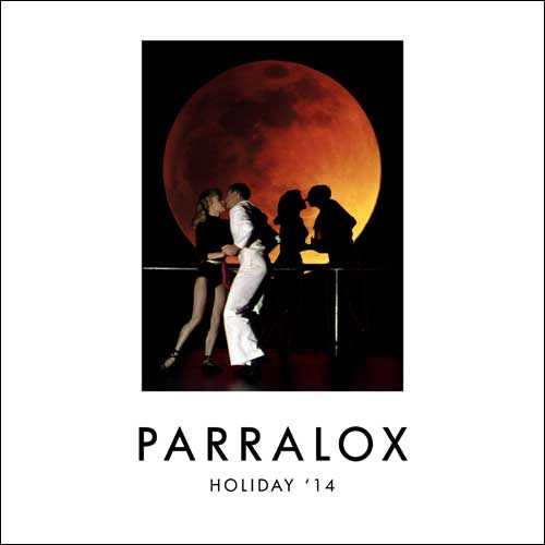 Parralox - Holiday '14 (EP)