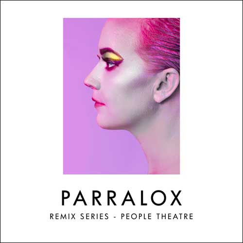 Parralox - Remix Series - Volume 2 - People Theatre