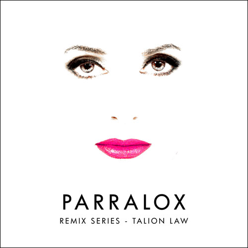Parralox - Remix Series - Volume 3 - Talion Law