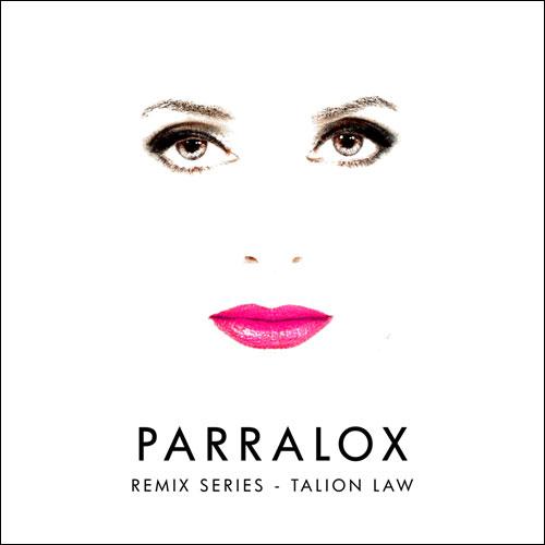 Parralox - Remix Series - Talion Law