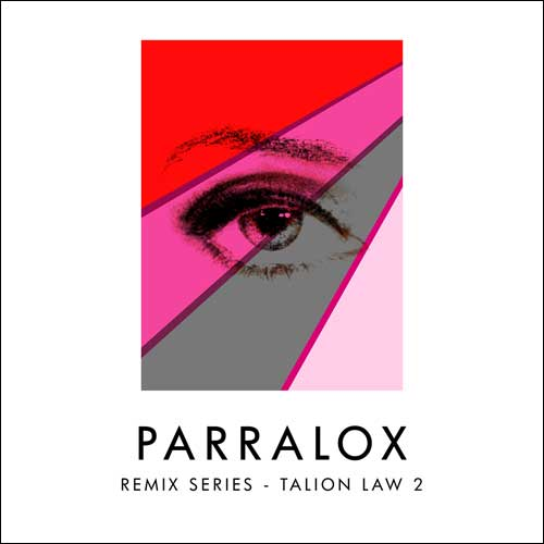 Parralox - Remix Series - Talion Law