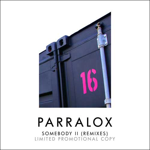 Paralox - Somebody II (Remixes) (Promotional CD)
