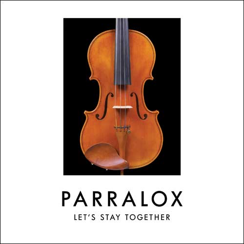 Parralox - Let's Stay Together