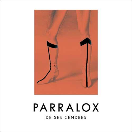 Parralox - De ses Cendres