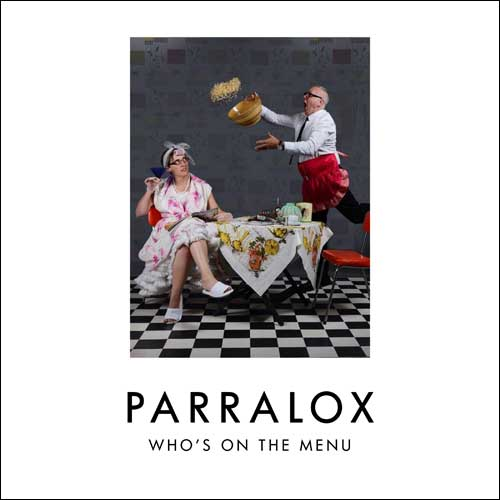 Parralox - Who's On The Menu?