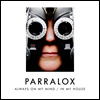 Parralox - Always On My Mind - In My House