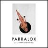 Parralox - Last Man Standing