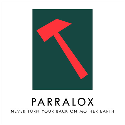 Parralox - Never Turn Your Back on Earth