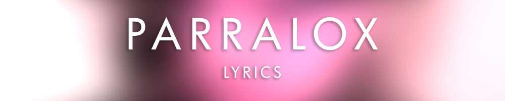 Parralox - Lyrics