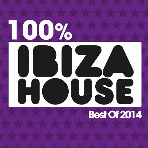 Ibiza Best of House 2014 (Compilation)