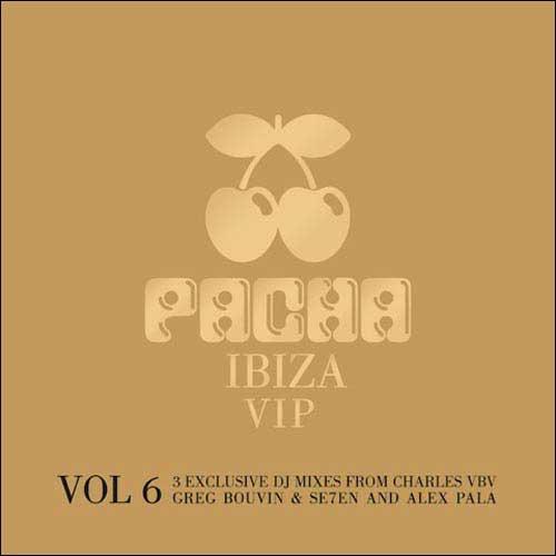 Pacha Ibiza VIP Vol 6 (Compilation)