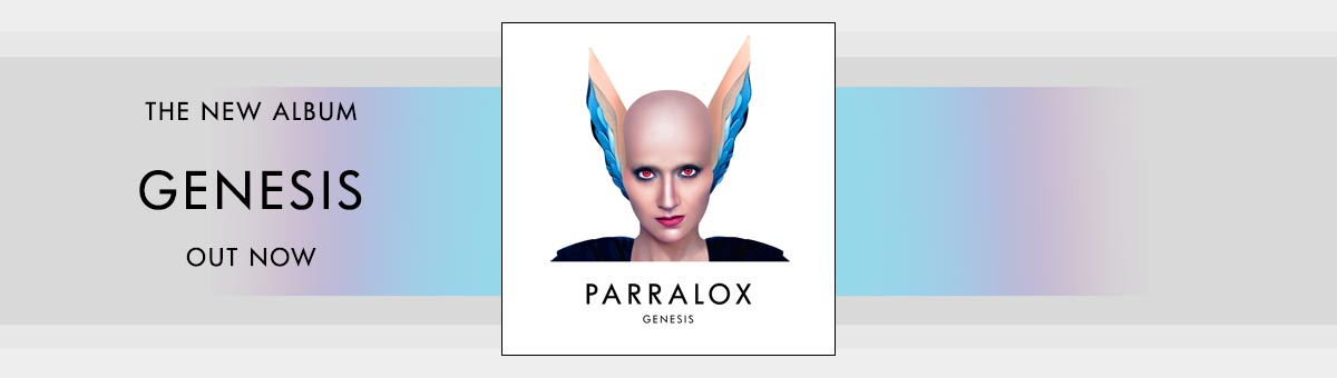 Buy the new Parralox album Genesis