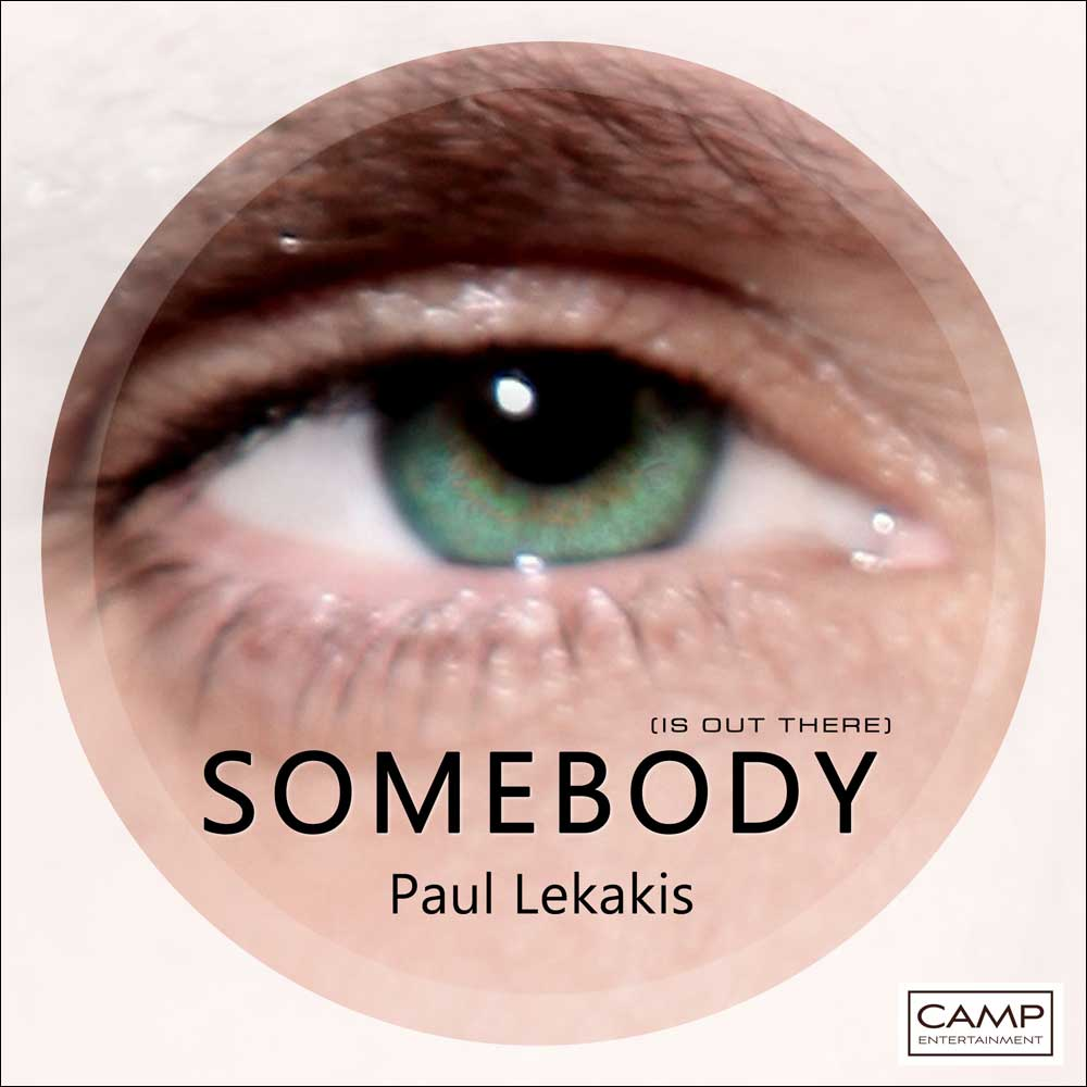 Paul Lekakis - Somebody (Is Out There)