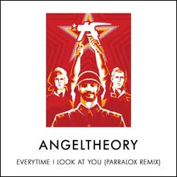 Angeltheory - Every Time I Look At You (Parralox Remix)