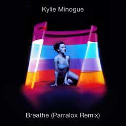 Kylie Minogue - Breathe (Parralox Remix)