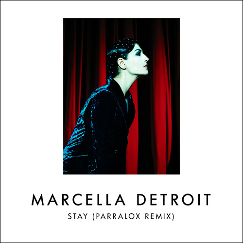Marcella Detroit - Stay (Parralox Remix)