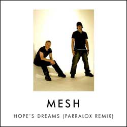Mesh - Hope's Dreams (Parralox Remix)