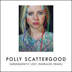 Polly Scattergood - Subsequently Lost (Parralox Remix)
