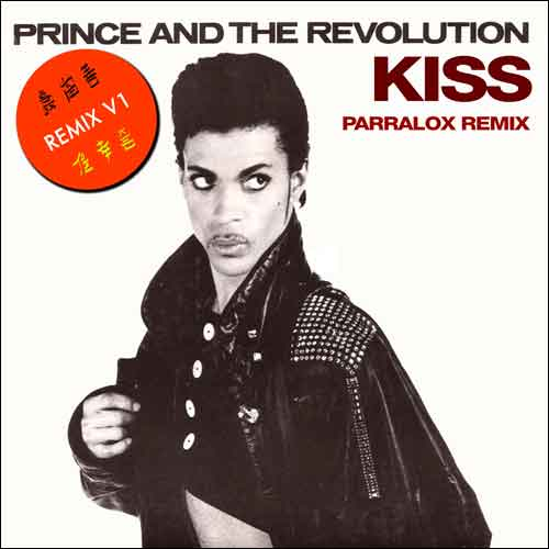 Prince and the Revolution - Kiss (Parralox Remix)