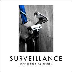 Surveillance - Rise(Parralox Remix)