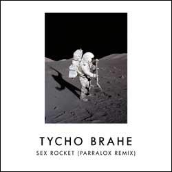 Tycho Brahe - Sex Rocket (Parralox Remix)