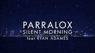 Silent Morning feat Ryan Adamés